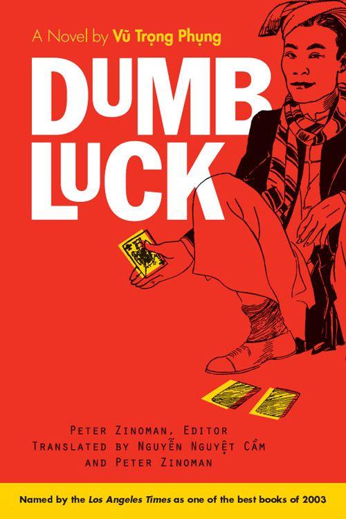 """English version of """"Số Đỏ""""/""""Dumb Luck"""""""